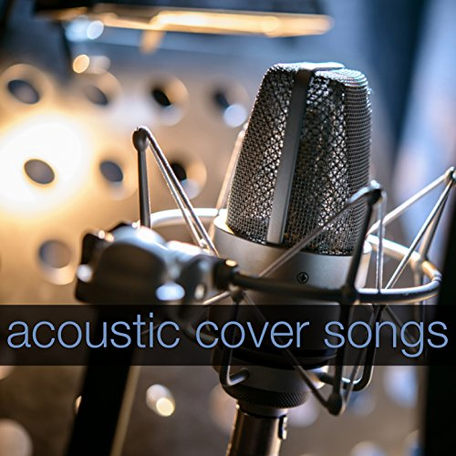 Acoustic Cover Songs