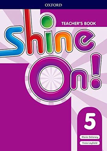 Shine On!: Level 5: Teacher's Book with Class Audio CDs