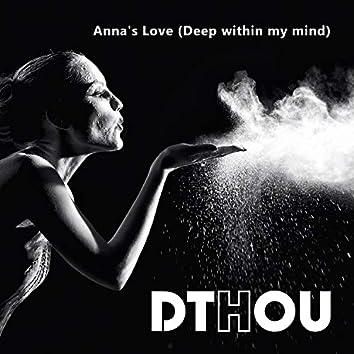 Anna's Love (Deep Within My Mind)