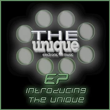 Introducing the Unique EP