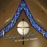Swing to the Lord: An American Vespers by Cny Jazz Orchestra