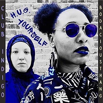 H.U.G. Yourself (feat. BodaciousThang)