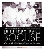 Institute Paul Bocuse. La scuola dell'eccellenza culinaria...