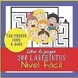 Libro de juegos - 200 laberintos Nivel fácil tan pronto como 4 años: Laberintos Libro de actividades para niños de 4 a 6 años | Ayudar a desarrollar ... para niños más pequeños | 200 Laberintos