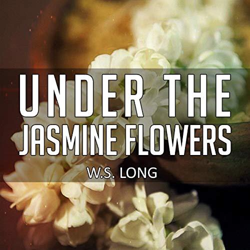 Under the Jasmine Flowers Titelbild