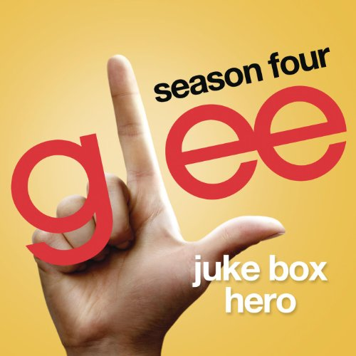 Juke Box Hero (Glee Cast Version)