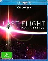 Last Flight of the Space Shuttle Blu-ray