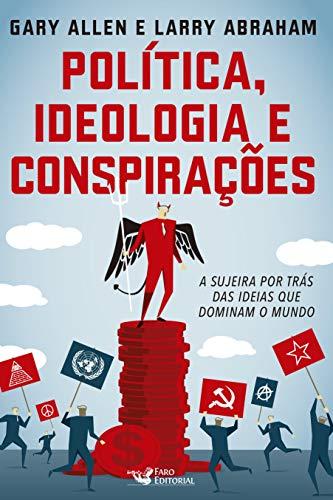 Politica ideologia e conspirações