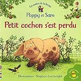 Petit cochon s'est perdu - Poppy et Sam - Mini-livres
