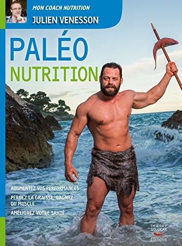 Paléo Nutrition: Augmentez...