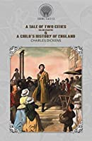 A Tale of Two Cities (Illustrated) & A Child's History of England (Throne Classics)