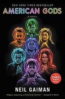 American Gods: The Tenth Anniversary Edition: A Novel by [Neil Gaiman]