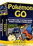 Pokemon Go: 2 manuscripts- Ultimate Guide to Training Pokemon, Ultimate Guide to Catching Pokemon (Android, iOS, Secrets, Tips, Tricks, Hints, Guide) (English Edition)