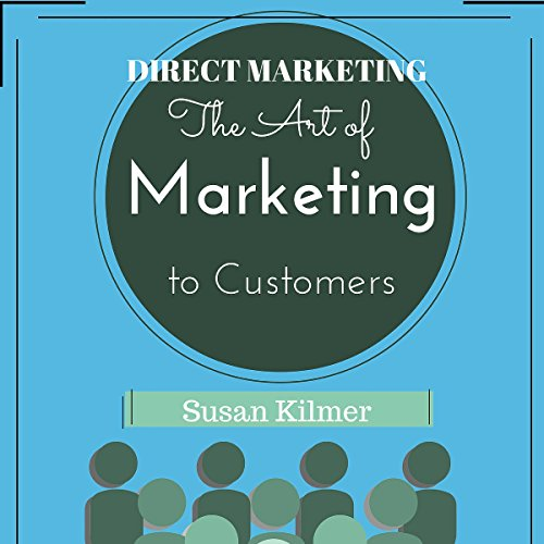 Couverture de Direct Marketing: The Art of Marketing to Customers