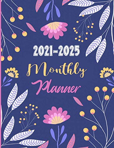 2021-2025 Monthly Planner: Yearly Planner Calendar | 60 Calendar Monthly Book | 5 Year Planner Organizer Book | Yearly Goal Planner | Agenda Logbook| ... (Daily Weekly Monthly Planners With Holidays)