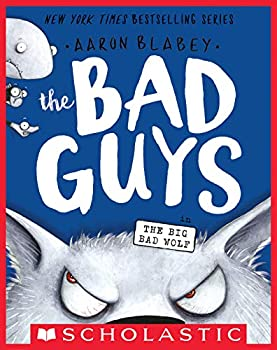 The Bad Guys in the Big Bad Wolf  The Bad Guys #9