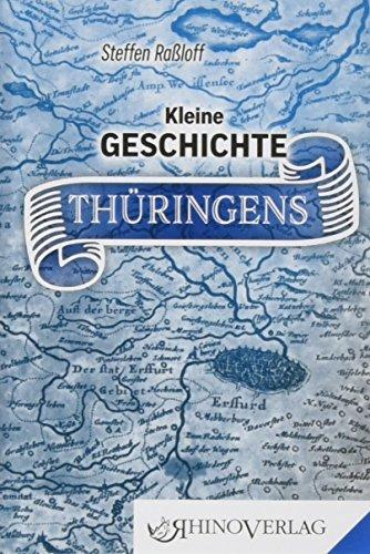 Kleine Geschichte Thüringens: Band 56 (Rhino Westentaschen-Bibliothek)