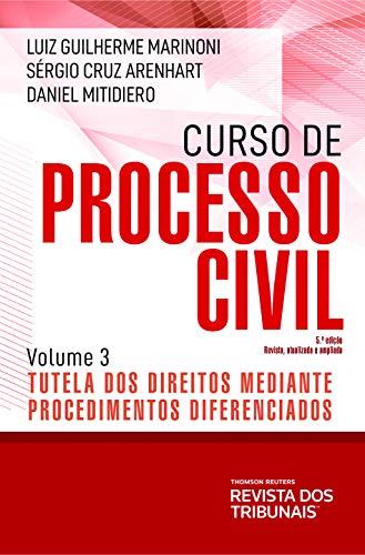 Curso de processo civil : tutela dos direitos mediante procedimentos diferenciados, volume 3