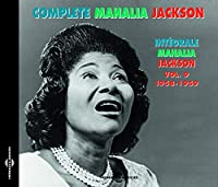 Complete Mahalia Jackson Vol.