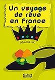 Un Voyage De Rêve En France (Lectures Faciles) - 9788467342116