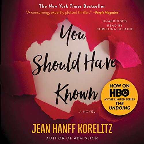 You Should Have Known Audiobook By Jean Hanff Korelitz cover art