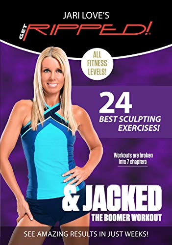 Jari Love's Get RIPPED! and Jacked - The Boomer Workout