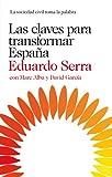 Las claves para transformar España: La sociedad civil toma la palabra