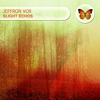 Slight Echos