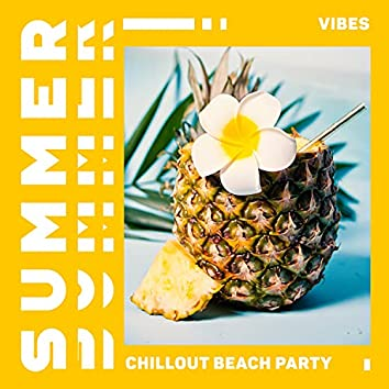 Summer Vibes - Chillout Beach Party - Tropical Melody
