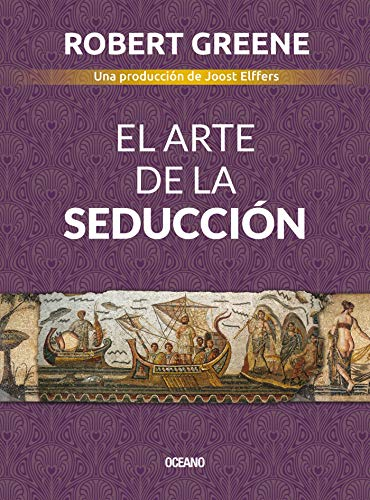 El Arte De La Seducción Biblioteca Robert Greene Spanish Edition Ebook Greene Robert Kindle Store