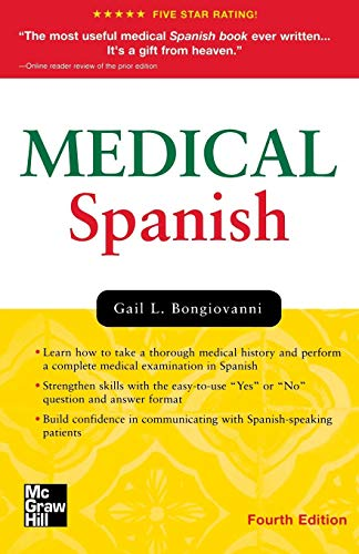 Medical Spanish, Fourth Edition (Bongiovanni, Medical Spanish)