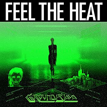 Feel The Heat EP