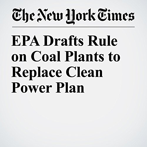 EPA Drafts Rule on Coal Plants to Replace Clean Power Plan copertina