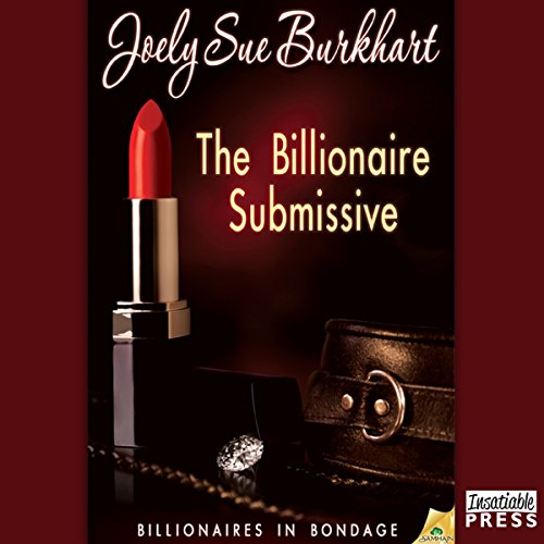 The Billionaire Submissive audiobook cover art