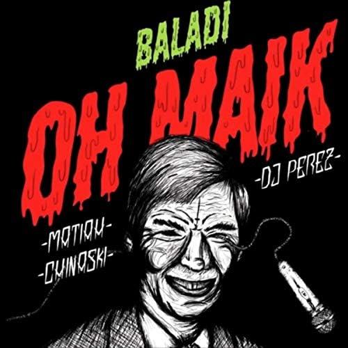 Ohmaik, Matiah Chinaski & DJ Perez