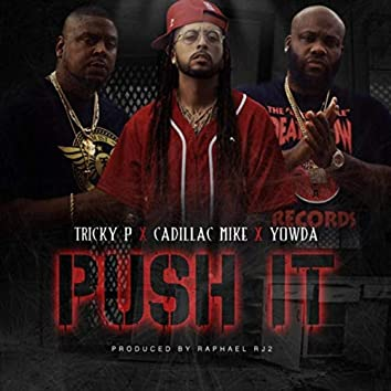 Push It (feat. Yowda)