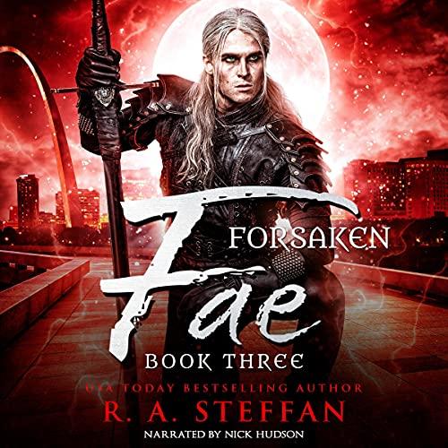 Forsaken Fae: Book Three cover art
