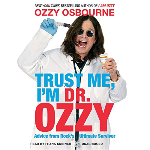 Trust Me, I'm Dr. Ozzy audiobook cover art