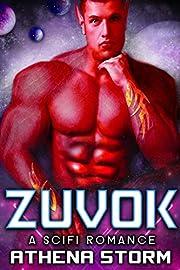 Zuvok: A SciFi Romance (Brides to Beasts Book 1)