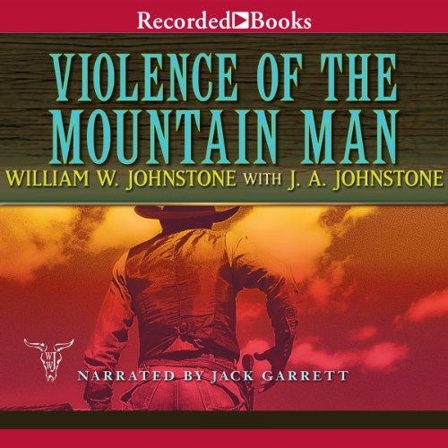 Violence of the Mountain Man audiobook cover art