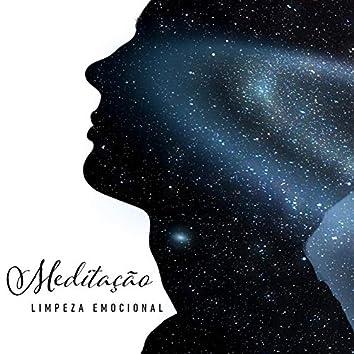 Meditação Limpeza Emocional: Música Relaxante para Curar Emoções e Sentimentos