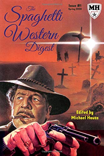 The Spaghetti Western Digest: Issue one: Color Edition