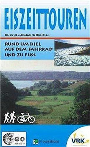 Eiszeittouren: Rund um Kiel auf dem Fahrrad und zu Fuss
