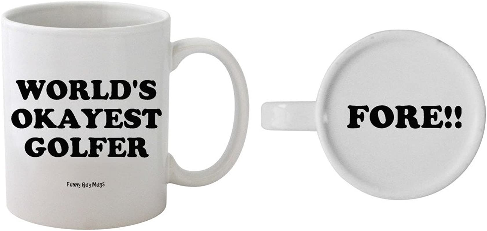 Funny Guy Mugs World S Okayest Golfer Ceramic Coffee Mug White 11 Ounce