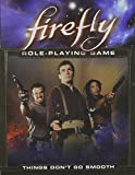 Firefly: Things Don't Go Smooth: 1 (Dragonlance)