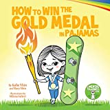How to Win the Gold Medal in Pajamas: Mental Toughness for Kids (Grow Grit Series, Band 3) - Kobe Nhin