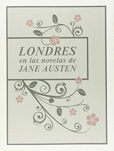 Londres en las novelas de Jane Austen (INGENIOS)