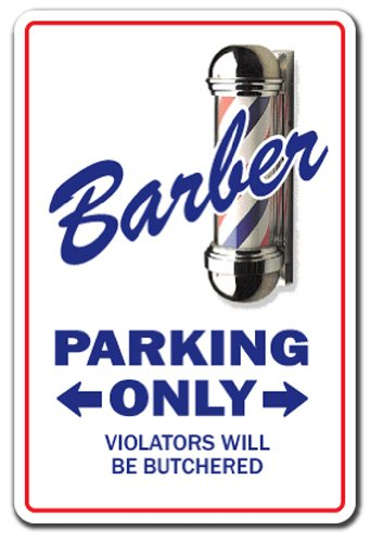 SignMission Barber Novelty Sign | Indoor/Outdoor | Funny Home D�cor for Garages, Living Rooms, Bedroom, Offices Hair Shop Pole Gift Stylist Gag Funny Work Sign Wall Plaque Decoration