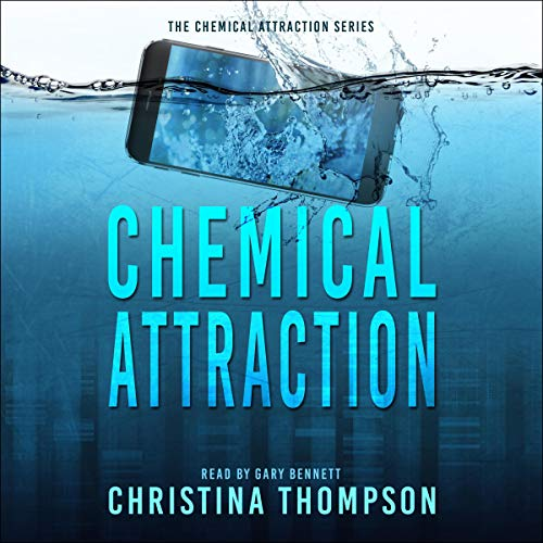 Chemical Attraction audiobook cover art