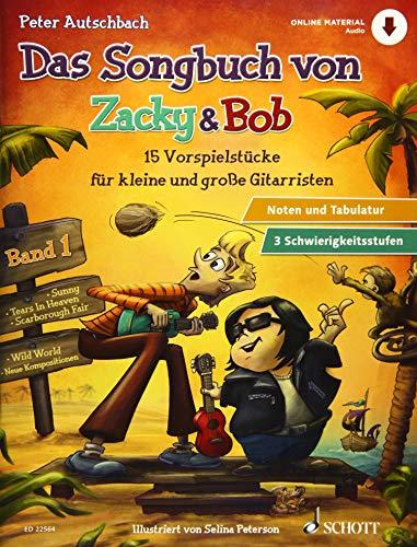 Das Songbuch von Zacky & Bob: 15 Vorspielstücke für kleine und große Gitarristen. Band 1. Gitarre. Ausgabe mit Online-Audiodatei.